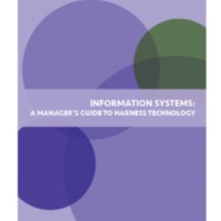 Information Systems: A Manager&#039;s Guide to Harnessing<br />