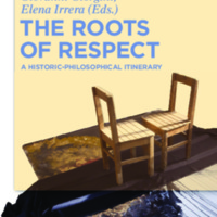 The Roots of Respect : A Historic-Philosophical Itinerary