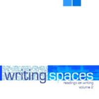 Writing Spaces Readings on Writing Volume 2