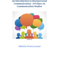 An Introduction to Interpersonal Communication: A Primer on Communication Studies