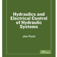 HYDRAULICS AND ELECTRICAL CONTROL OF<br />