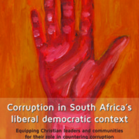 Corruption in South Africa's liberal democratic context : Equipping Christian leaders and communities for their role in countering corruption