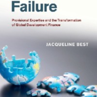 Governing Failure - Provisional Expertise and the Transformation of Global Development Finance