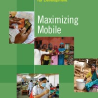 Maximizing Mobile<br /> 2012<br /> Information and Communications <br /> for Developmen