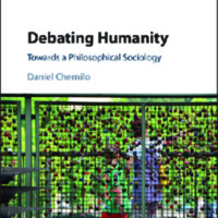 Debating Humanity Towards a Philosophical Sociology<br />