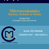 Microeconomics: Markets, Methods and Models