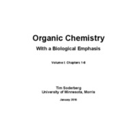 Organic Chemistry With a Biological Emphasis: Volumes I