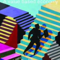 Doing the Right Thing : A Value Based Economy