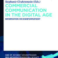 Commercial Communication in the Digital Age : Information or Disinformation?