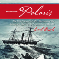 Polaris : The Chief Scientist's Recollections of the American North Pole Expedition, 1871-73
