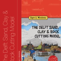 The Delft Sand, Clay & Rock Cutting Model