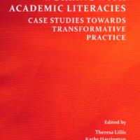 Working With Academic Literacies: Case Studies Towards Transformative Practice