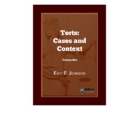 Torts: Cases and Contexts Volume 1