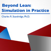 Beyond Lean: Simulation in Practice, Second Edition