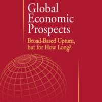 Global Economic Prospects Broad-Based Upturn, but for How Long?