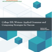 College ESL Writers Applied Grammar and Composing Strategies for Success