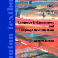 Language Endangerment and Language Revitalization : An Introduction
