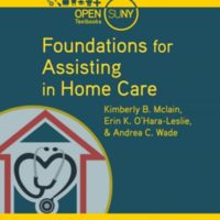 Foundations for Assisting in Home Care