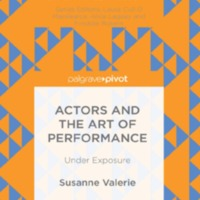 Actors and the Art of Performance : Under Exposure