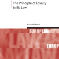Th e Principle of Loyalty in EU Law